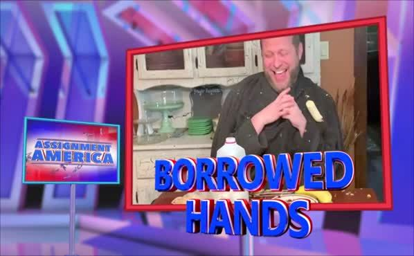 Assignment America: Borrowed Hands